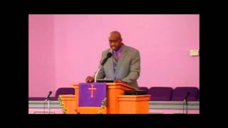 Anthony McKissic Sr. Sermon: Are You Prepared for the Test? 1/19/2015