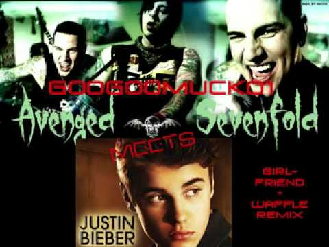 googoomuck01-justin beiber MEETS avenged sevenfold ( Girlfriend/Waffle Remix)