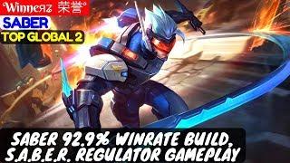 Saber 92.9% Winrate Build, S.A.B.E.R. Regulator Gameplay [Top Global 2 Saber] | Winneяʑ  荣誉° Saber