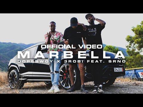 Dopebwoy x 3robi – Marbella