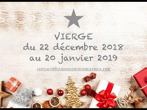 VIERGE : Votre tirage du 22 décembre 2018 au 20 Janvier 2019