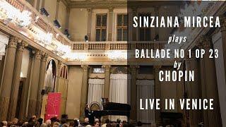Sinziana Mircea plays Chopin Ballade No 1 Op 23 @ Conservatorio di Venezia