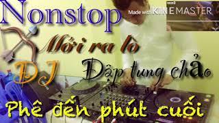 Nonstop DJ Việt remix 2018 vừa ra lò.com