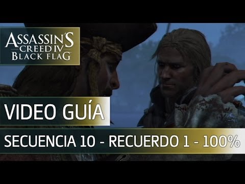 "Assassin's Creed 4 Black Flag Walkthrough - Secuencia 10 - La jugada de ""Black Bart"" al 100%"