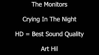 The Monitors - Crying In The Night