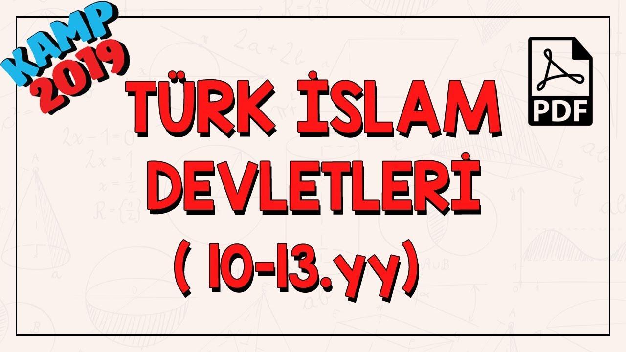 Türk İslam Devletleri (10-13.yy) | Kamp2019