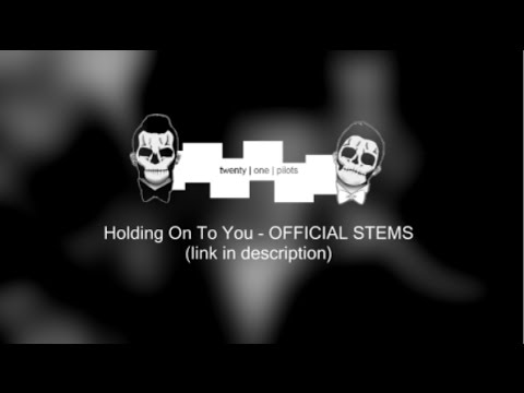 twenty one pilots - Holding On To You...