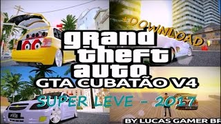 GTA MODIFICADO SUPER LEVE - PC SUPER FRACO + DOWNLOAD 2017