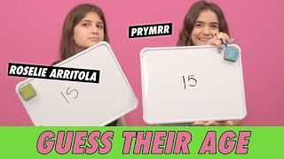 Prymrr vs. Roselie Arritola - Guess Their Age