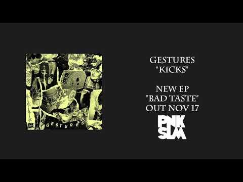 "Gestures – ""Kicks"" (Official Audio)"