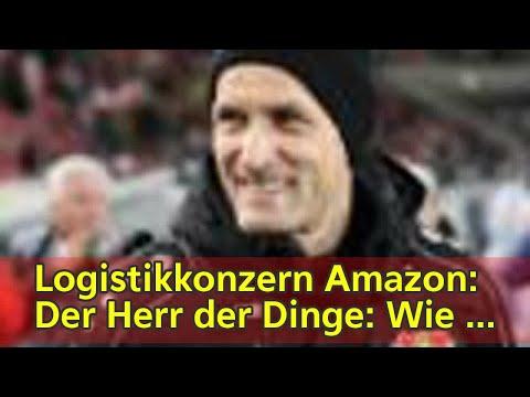 Logistikkonzern Amazon: Der Herr der Dinge: Wie Amazon-Chef Jeff Bezos zum reichsten Mann der Welt w