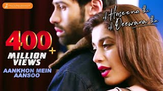 Download lagu Aankhon Mein Aansoon | New Hindi Songs 2017 | Nadeem, Palak, Yaseer | Ek Haseena Thi Ek Deewana Tha