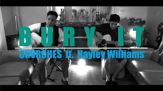 CHVRCHES - Bury It ft. Hayley Williams | ACOUSTIC Cover by The Ultimate Heroes
