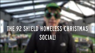 The 92 Shield Homeless Christmas Social!