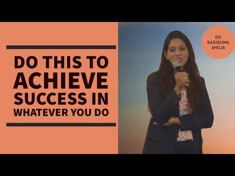 Do this to Achieve Success & Prosperity I Dr Karishma Ahuja