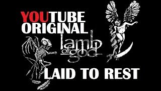 Lamb of God - Laid To Rest Guitar Cover || 2018