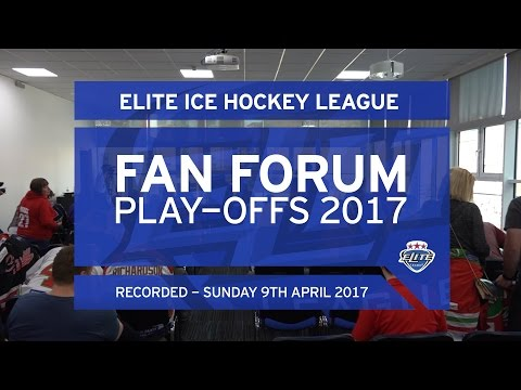 EIHL - Fan Forum 2017 - Sunday 9th April 2017