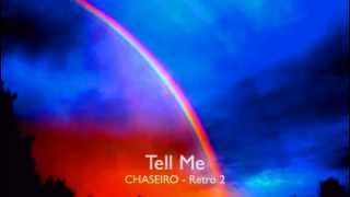 Tell Me - CHASEIRO
