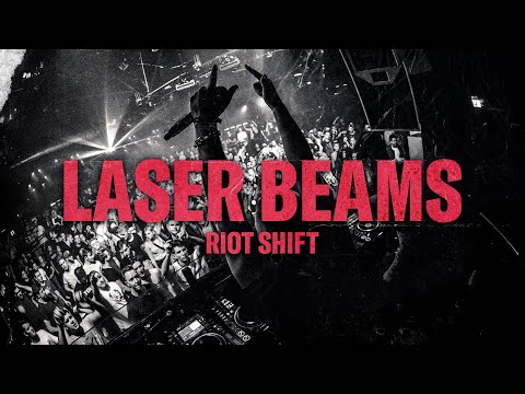 riot-shift---laser-beams-(official-video)