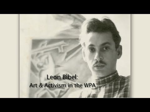 Leon Bibel: Art & Activism in the WPA
