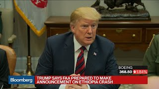 Trump Says 737 Max Planes Will Be Grounded