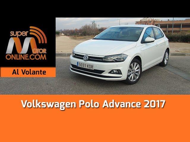 Volkswagen Polo Advance 2017 / Al volante / Prueba dinámica / Review / Supermotoronline.com