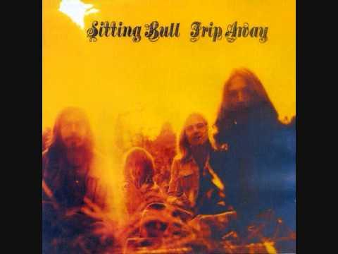 Sitting Bull - Trip Away (1971, Full Album)