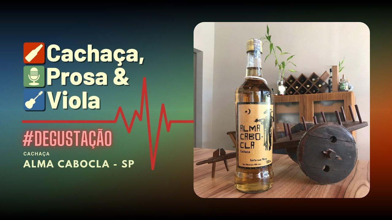 #degustação - Cachaça Alma Cabocla