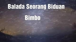 Bimbo - Balada Seorang Biduan - lirik / Tembang, Lagu Kenangan / Lagu Jadul Lawas