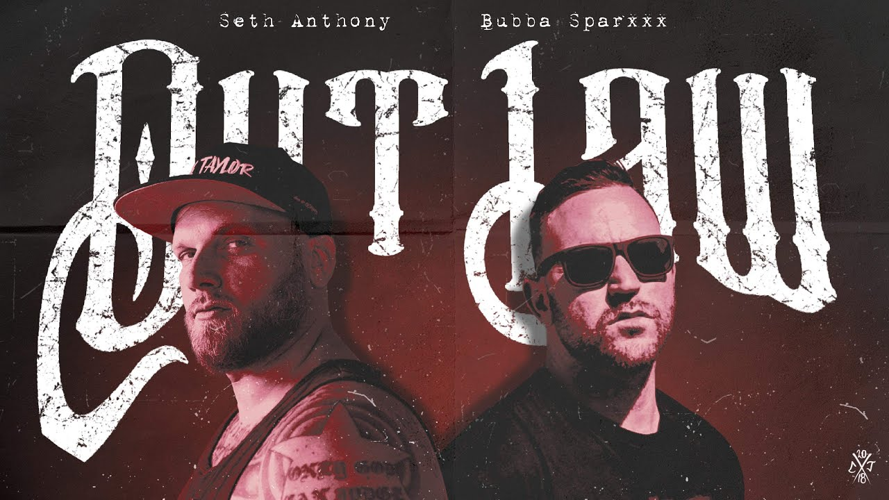 Seth Anthony X Bubba Sparxxx  (Outlaw) Official Music Video