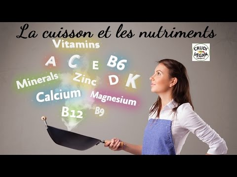 Vitamines, minéraux et antioxydants perdus durant la cuisson