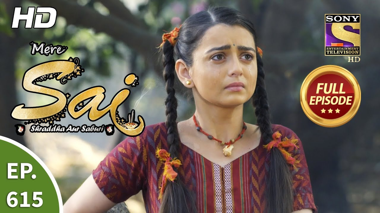 Download Mere Sai - Ep 615 - Full Episode - 31st January, 2020