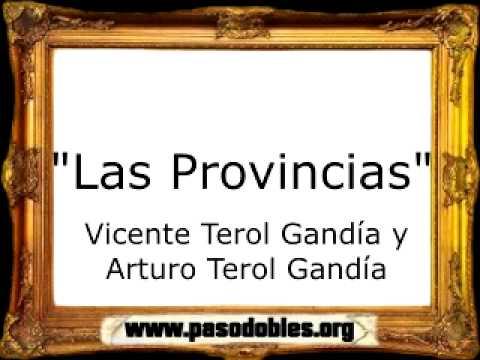 Las Provincias - Vicente Terol Gandía y Arturo Terol Gandía [Pasodoble]