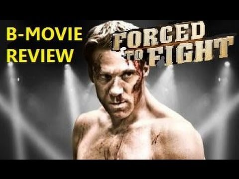 FORCED TO FIGHT ( 2011 Gary Daniels ) B-Movie Review