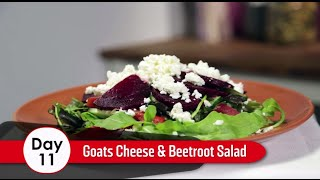 Day 11 - Goats Cheese And Beetroot Salad