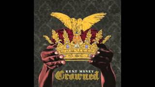 Kent M$NEY - Loyalty Ft. Hit-Boy & BMAC The Queen