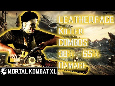 Mortal Kombat XL - Leatherface (Killer) Combos 38% - 65% Damage [Patch 1.14] ᴴᴰ