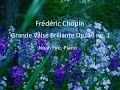 Download Chopin- Grande Valse Brillante Op. 18 no. 1 MP3 song and Music Video
