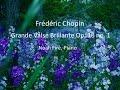 Chopin Grande Valse Brillante Op 18 No 1 mp3