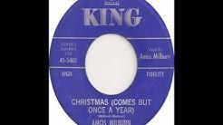 Christmas Comes But Once A Year-Amos Milburn