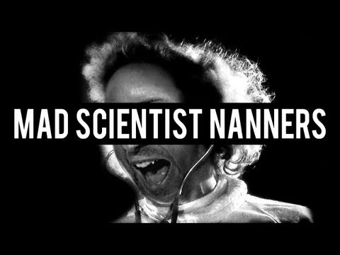 Mad Scientist Nanners (TTT) [#8]