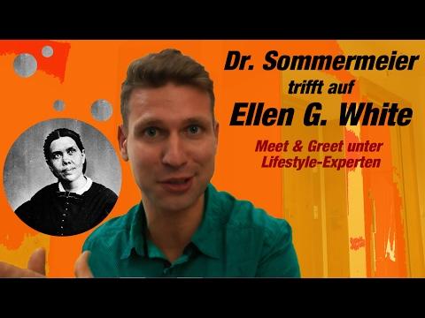 Dr. Sommermeier trifft auf Ellen G. White