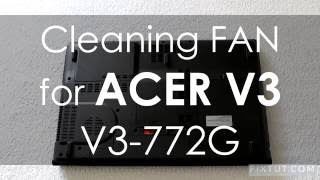 Video ✅ Acer Aspire V3-771G and 772G disassembly and fan cleaning download MP3, 3GP, MP4, WEBM, AVI, FLV Juli 2018