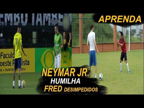 APRENDA O DRIBLE HUMILHANTE DO NEYMAR JR. NO FRED (Desimpedidos)