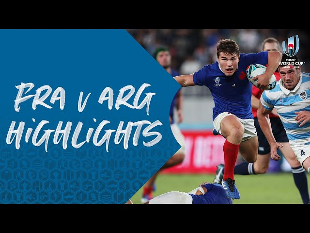 HIGHLIGHTS: France vs Argentina - Rugby World Cup 2019