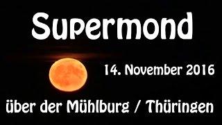 Supermond über der Mühlburg - 14.11.2016