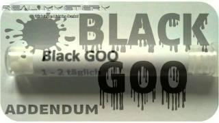 Der Black Goo Mythos -  M Akte