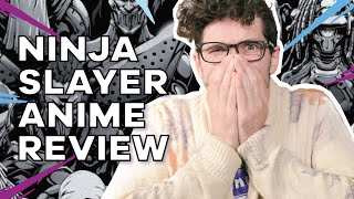 Ninja Slayer From Animation Reaction - It ain
