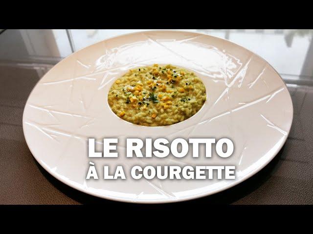 LE RISOTTO AUX COURGETTES par Massimo Tringali