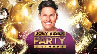 Joey Essex Party Anthems CD1 Minimix